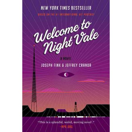 Welcome to Night Vale, Jeffrey Cranor, Joseph Fink Paperback - image 1 of 1