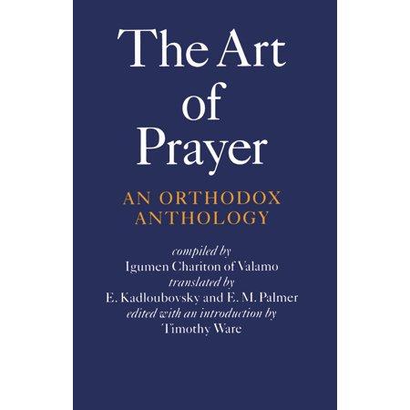 The Art of Prayer : An Orthodox Anthology
