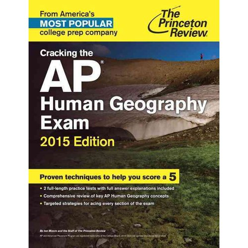 Cracking the AP Human Geography Exam 2015