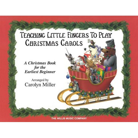 Teaching Little Fingers to Play Christmas Carols : Early Elementary Piano Solos with Optional Teacher Accompaniments ()