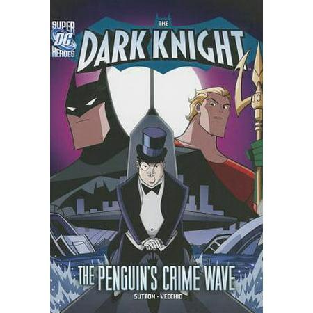 The Dark Knight: Batman vs. the Penguin