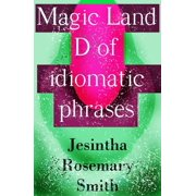 Magic Land D of idiomatic phrases - eBook