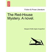 The Red-House Mystery. a Novel.