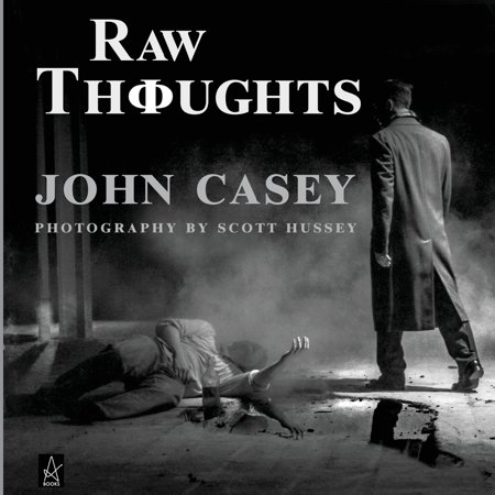 Raw Thoughts : A mindful fusion of literary and photographic art