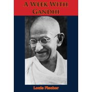 A Week With Gandhi - eBook