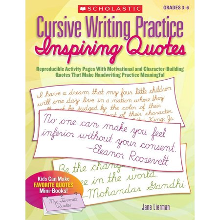 Cursive Writing Practice: Inspiring Quotes : Reproducible Activity Pages with Motivational and Character-Building Quotes That Make Handwriting Practice Meaningful - Halloween Writing Activities Elementary