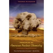 Principles of American Nuclear Chemistry - eBook