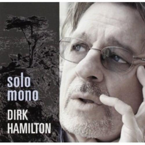 Dirk Hamilton Solo Mono [CD] by