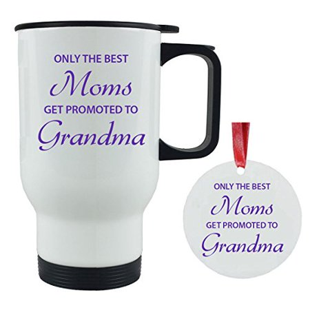 Only the Best Moms Get Promoted to Grandma 14 oz Stainless Steel Travel Coffee Mug with Christmas Ornament - Gift for Mothers's Day Birthday or Christmas Gift for Mom Grandma Wife (White) (Best Place To Get School Supplies)