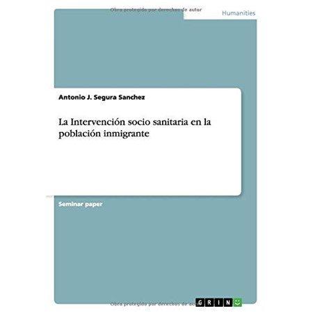 La Intervencion Socio Sanitaria En La Poblacion Inmigrante