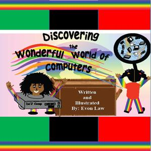 Discovering the Wonderful World of Computers - eBook