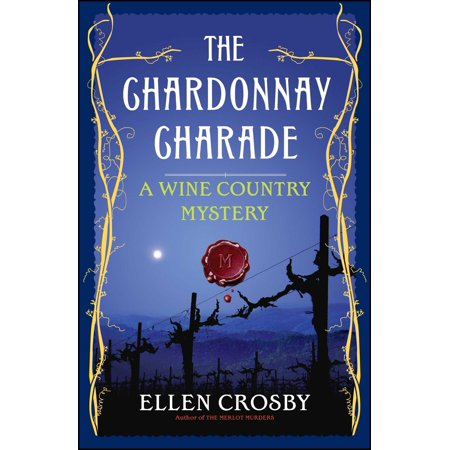 Chardonnay Wine Sauce - The Chardonnay Charade : A Wine Country Mystery