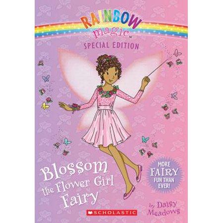 Blossom the Flower Girl Fairy (Rainbow Magic: Special Edition) (Fairy Blossom)