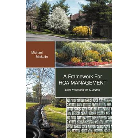 A Framework for Hoa Management : Best Practices for