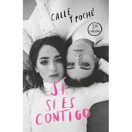 Sí, Si Es Contigo / Yes, If It's with You (Paperback)