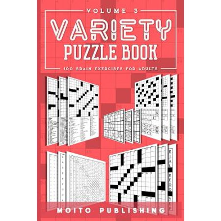 Variety Puzzle Book: 100 Brain Exercises for Adults Volume 3 (Paperback)](Online Puzzles For Adults)