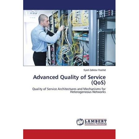 Advanced Quality of Service (Qos)