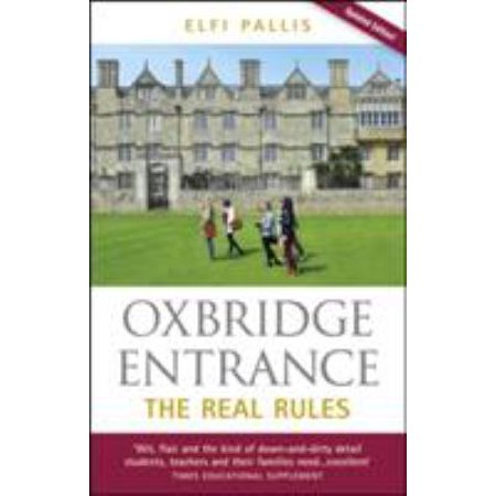Oxbridge Entrance  The Real Rules  Paperback
