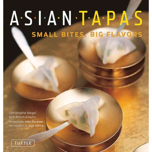 Asian Tapas: Small Bites, Big Flavors