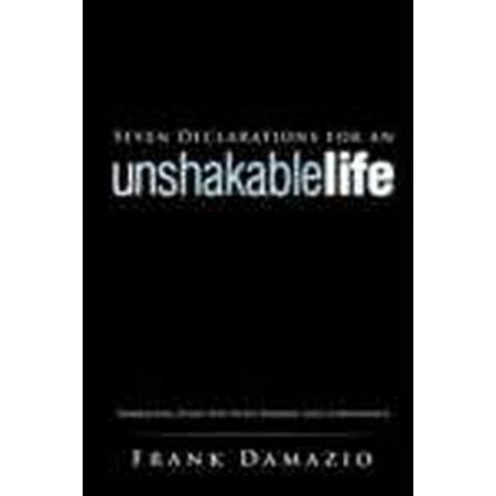 Seven Declarations For An Unshakable Life