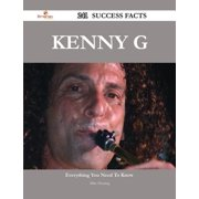 Kenny G 241 Success Facts - Everything you need to know about Kenny G - eBook