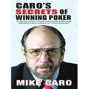 Caro's Secrets of Winning Poker - eBook