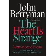 The Heart Is Strange : Revised Edition