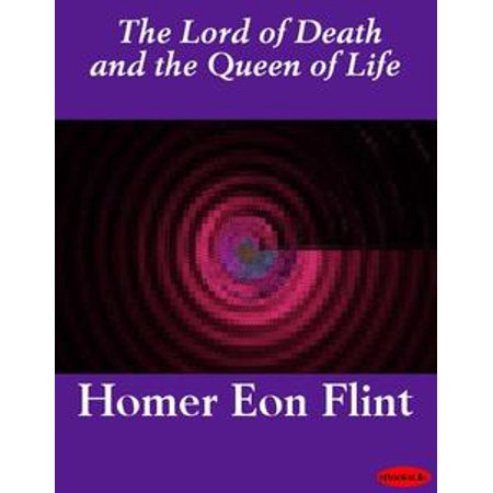 The Lord of Death and the Queen of Life - eBook