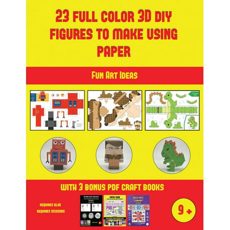 Fun Art Ideas: Fun Art Ideas (23 Full Color 3D Figures to Make Using Paper): A great DIY paper craft gift for kids that offers hours of fun (Paperback) - Fall Craft Ideas For Kids