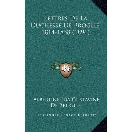 Lettres de La Duchesse de Broglie, 1814-1838 (1896) - image 1 de 1