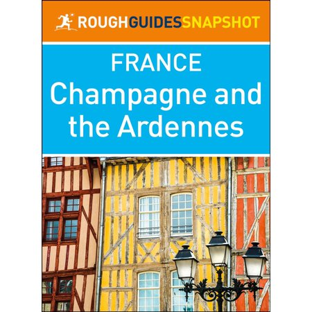 Champagne and the Ardennes (Rough Guides Snapshot France) -