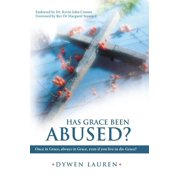 Has Grace Been Abused? - eBook