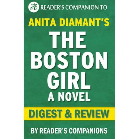 The Boston Girl: A Novel By Anita Diamant | Digest & Review - eBook (The Boston Girl A Novel)