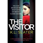 The Visitor : A Psychological Thriller with a Breathtaking Twist