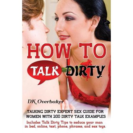 how to talk dirty to your man in bed examples