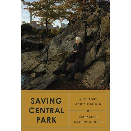 Saving Central Park : A History and a Memoir - Central Park For Halloween