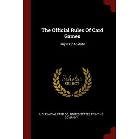 The Official Rules of Card Games : Hoyle