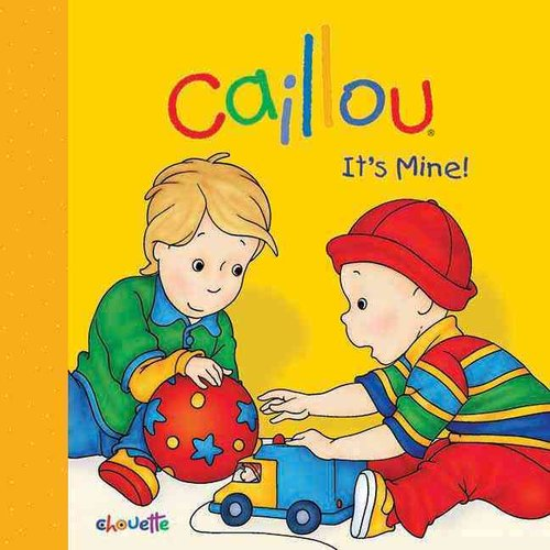 Caillou - It's Mine!