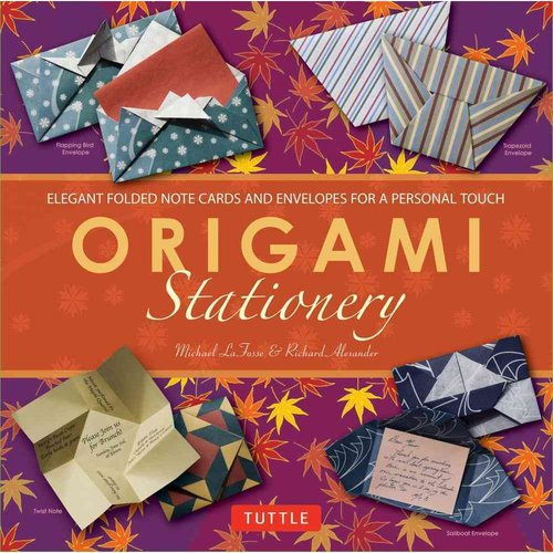 Origami Stationery: Elegant Folded Note Cards and Envelopes for a Personal Touch