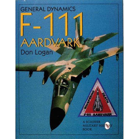General Dynamics Of The F 111 Aardvark