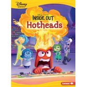 Hotheads : An Inside Out Story