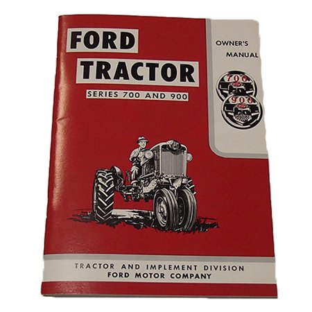 1964 Ford Owners Manual - 57700OM Tractor Owner's Manual For Ford 700 900 Covers Years 1957-1962