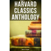 Harvard Classics Anthology - Complete 51 Volumes - eBook