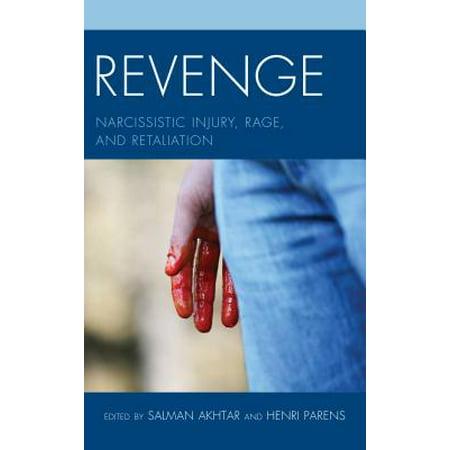 Revenge : Narcissistic Injury Rapb