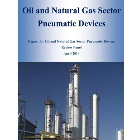 Oil And Natural Gas Sector Pneumatic Devices