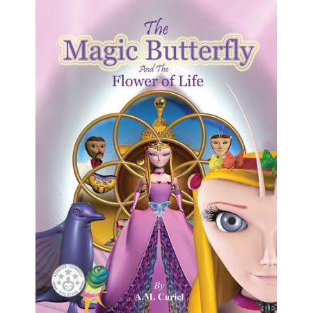 The Magic Butterfly and the Flower of Life: Books for Kids, Stories for Kids Ages 8-10 (Kids ...