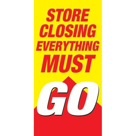 Store Closing Everything Must Go Retail Display Sign  24  W X 48  H  4 Pack