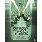 An Introduction to the Sociology of Work and Occupations - eBook
