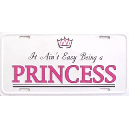 It Ain't Easy Being A Princess License - Fun And Easy Halloween Decorations