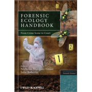 Forensic Ecology : From Crime Scene to Court